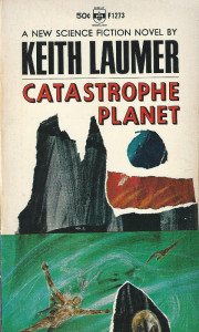Keith Laumer Catastrophe Planet book 1966 ecological science fiction story