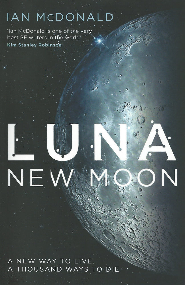 luna new moon book review ian mcdonald