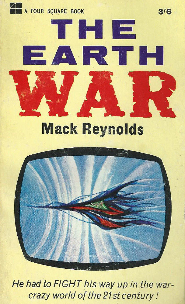 the earth war mack reynolds science fiction stories old sci fi